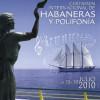56 Certamen Int. de Habaneras de Torrevieja. 23 a 30 de julio de 2010