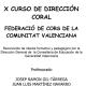 Curso de Dirección Coral FECOCOVA 2011