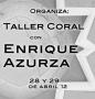 Coro Angel Barja: Taller Coral con Enrique Azurza