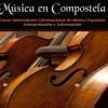 Música en Compostela: LVI Curso Universitario Internacional de Música Española