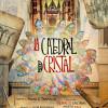 Estreno absoluto de la Catedral de Cristal