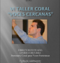 "Cantate Mundi: VI Taller Coral ""Voces cercanas"" (Para voces femeninas)"