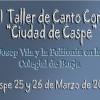 """VI Taller de Canto Coral """"Ciudad de Caspe"""": Josep Vila y la Polifonía en la Colegial de Borja"""