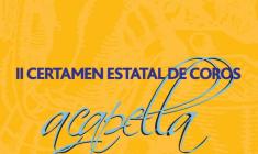 """II Certamen Estatal de Coros FCNAE-Berriopleno """"A Capella"""""""