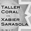 XX Aniversario Coro ngel Barja: Taller Coral con Xabier Sarasola