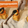 Gira Malagasy Gospel 2011
