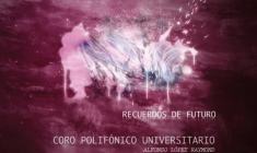 Recuerdos de Futuro: Último trabajo discográfico del Coro Polifónico Universitario de la Laguna