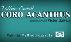 Un cambio de chip coral con el Coro Acanthus de Valencia, por Víctor Galván