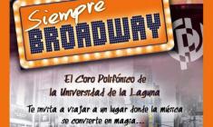 """""""Siempre Broadway"""" por el Coro Polifónico Universitario de la Laguna"""