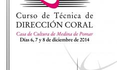 Dirige Coros / UBU: Curso de Técnica de Dirección Coral